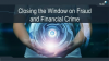 Closing the Window on Fraud and Financial Crime