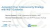 Jumpstart Your Cybersecurity Strategy with NIST Guidance