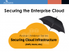 Securing Google IaaS Infrastructure | Securing the Enterprise Cloud