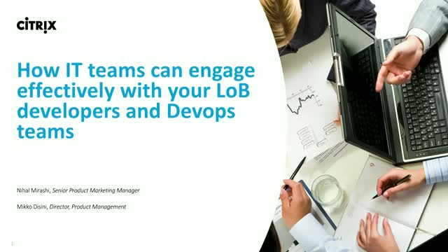 How IT teams can engage effectively with your LoB developers and Devops teams