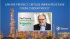 Can We Protect Critical Infrastructure from Cyberattacks?