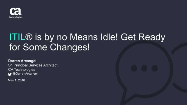 ITIL® is by no Means Idle! Get Ready for Some Changes!