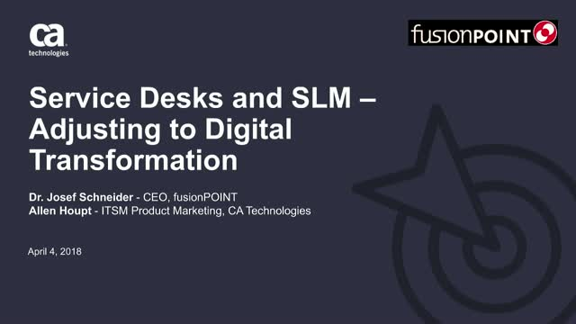 Service Desks and SLM – Adjusting to Digital Transformation