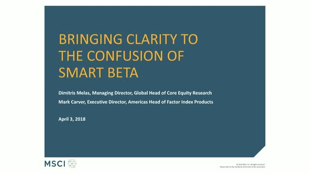 Bringing Clarity to the Confusion of Smart Beta: MSCI FaCS