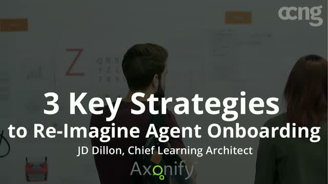 3 Key Strategies to Re-Imagine Agent Onboarding