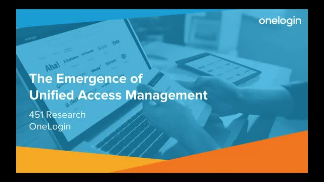 The Emergence of Unified Access Management