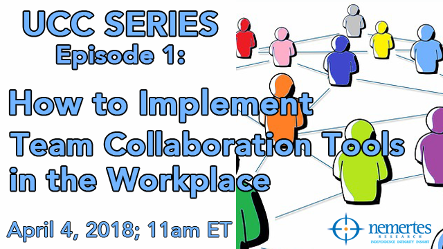 UCC Series [Ep.1]: How to Implement Team Collaboration Tools in the Workplace