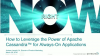 How to Leverage the Power of Apache Cassandra™ for Always-On Applications