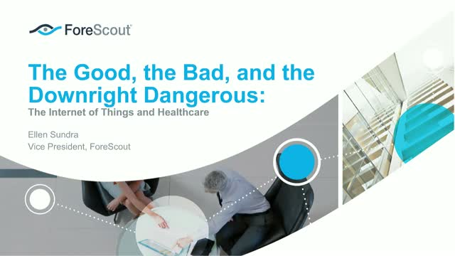 The Good, the Bad, & the Downright Dangerous: IoT & Healthcare