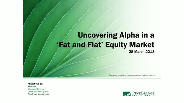 "Uncovering Alpha in a ""Fat and Flat"" Equity Market"