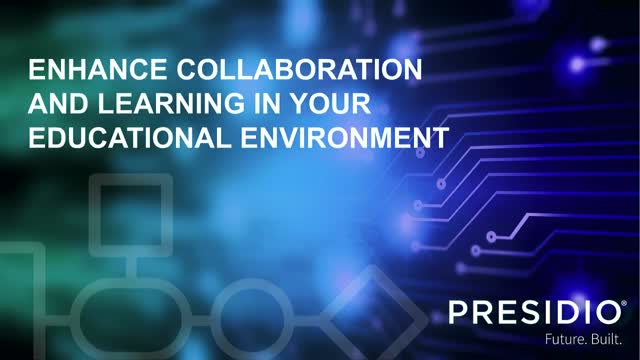 Enhance Collaboration and Learning in Your Educational Environment