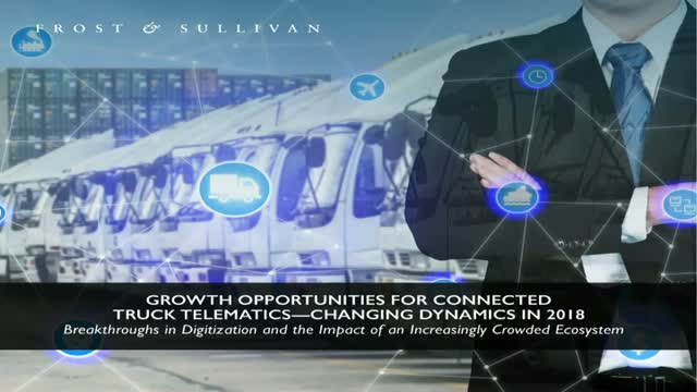Growth Opportunities for Connected Truck Telematics—Changing Dynamics in 2018