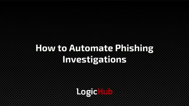 How to Automate Phishing Investigations