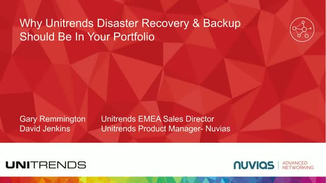 Why Unitrends Disaster Recovery & Backup Should Be In Your Portfolio