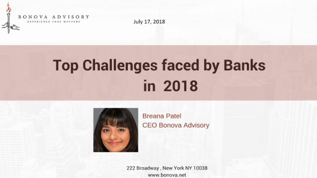 Top Challenges Faced by Banks in 2018