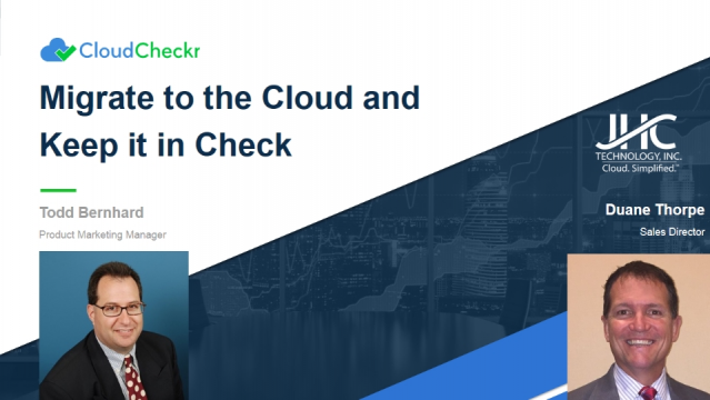 Migrate to the Cloud and Keep it in Check