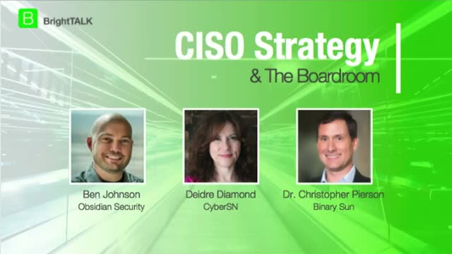 [Webcam Panel] CISO Strategy & the Boardroom