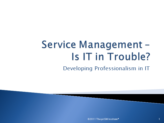 Service Management: Is IT in Trouble? Developing Professionalism