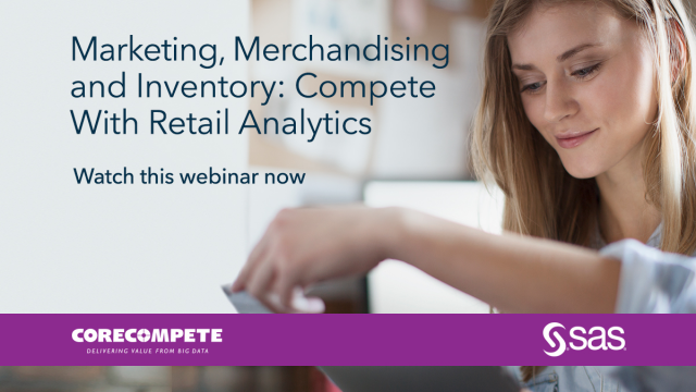 Marketing, Merchandising and Inventory: Compete with Retail Analytics