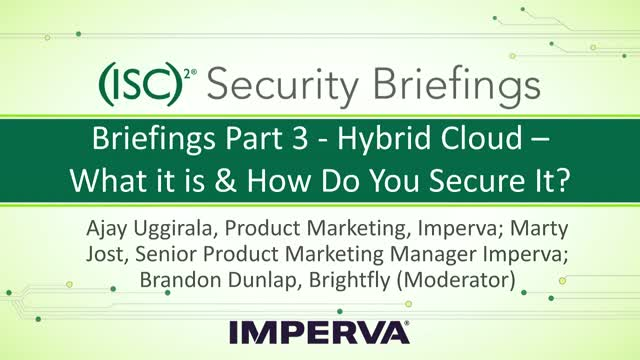 Imperva Part 3 - Hybrid Cloud – What it is & How Do You Secure It?