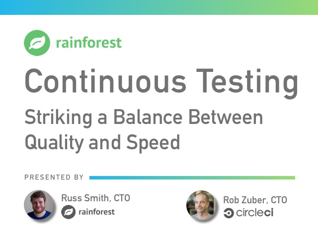 Continuous Testing: Striking a Balance Between Quality and Speed