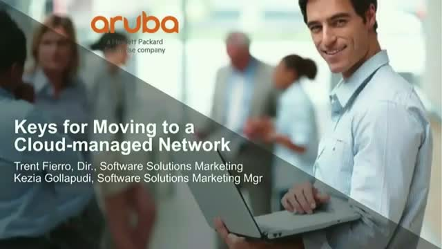 Key Benefits for Moving to a Cloud-Managed Network