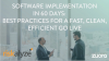 Software Implementation in 60 Days: Best Practices for a Efficient Go Live