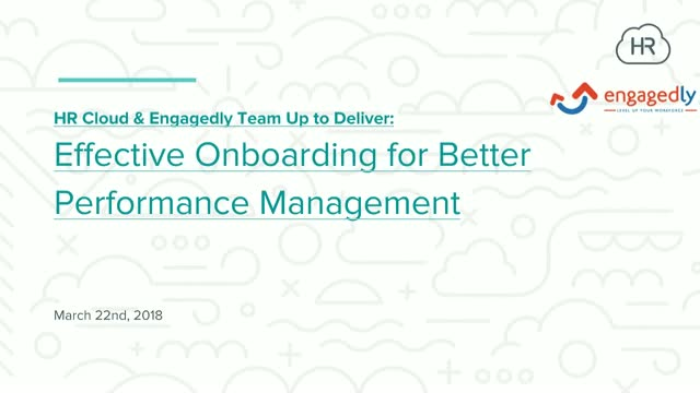 Effective Onboarding drives better Performance Management