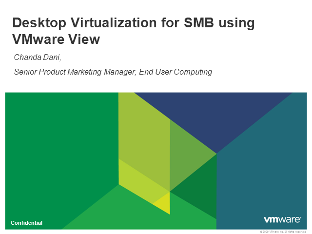 VMware View: Desktop Virtualization for SMB