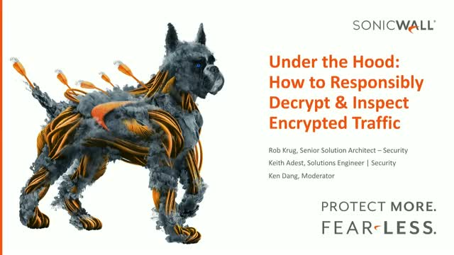 Under the Hood: How to Responsibly Decrypt & Inspect Encrypted Traffic