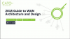 2018 Guide to WAN Architecture and Design