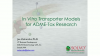 In Vitro Transporter Models for ADME-Tox Research