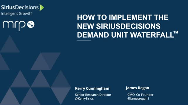 How to Implement the New SiriusDecisions Demand Unit Waterfall