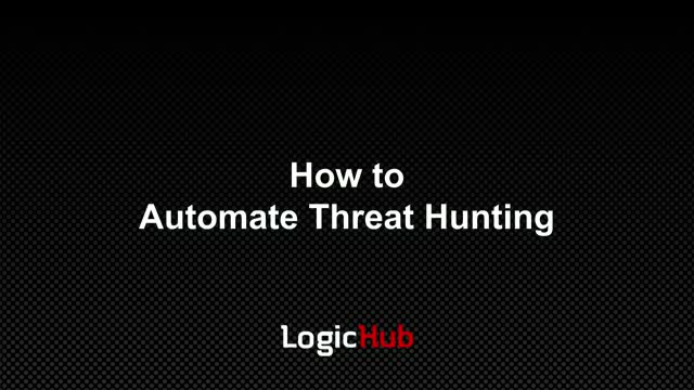 How to Automate Threat Hunting