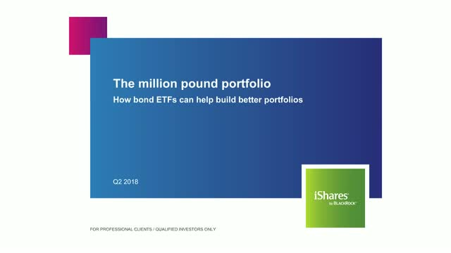 The million pound portfolio - How bond ETFs can help build better portfolios