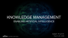 Knowledge Management – The Key to an AI-Enabled Future
