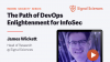 The Path of DevOps Enlightenment for InfoSec