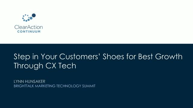 Step in Your Customers' Shoes for Best Growth Through CX Tech