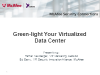 Green-light Your Virtualized Data Center