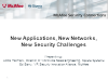 New Applications, New Networks, New Security Challenges