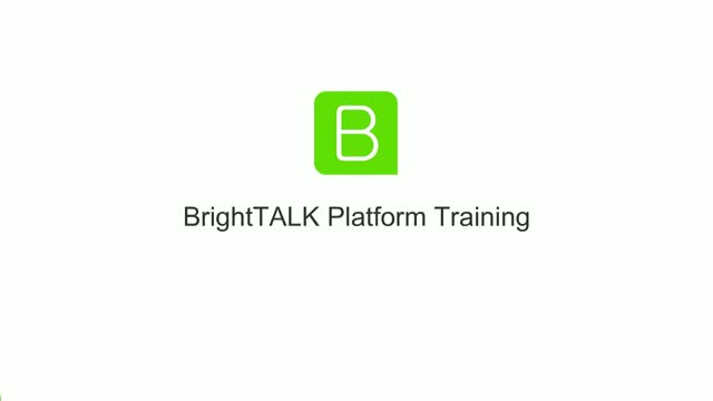BrightTALK Platform Training