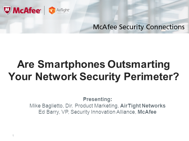 Are Smartphones Outsmarting Your Network Security Perimeter?