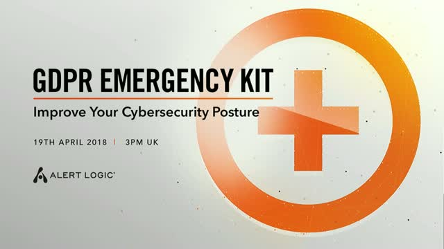 GDPR Emergency Kit: Improve Your Cybersecurity Posture