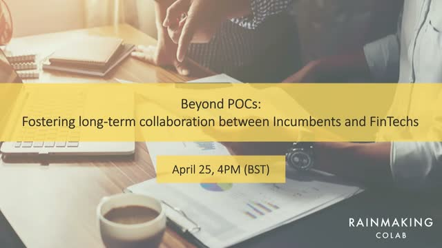 Beyond POCs: Fostering long-term collaboration between Incumbents and FinTechs