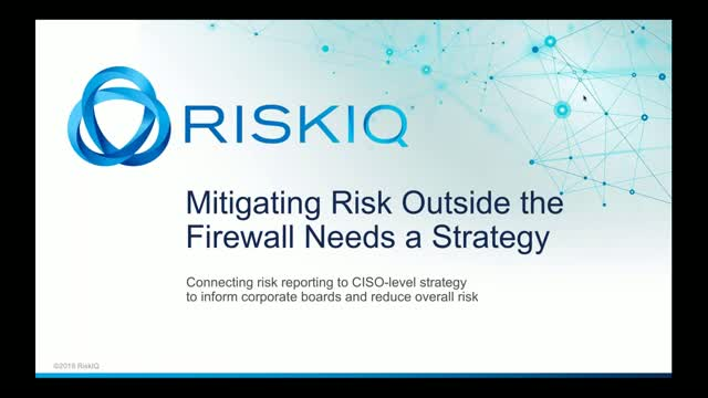 Mitigating Risk Outside the Firewall Needs a Strategy: Start with Risk Reporting