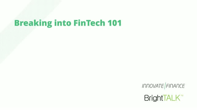 Breaking Into FinTech 101