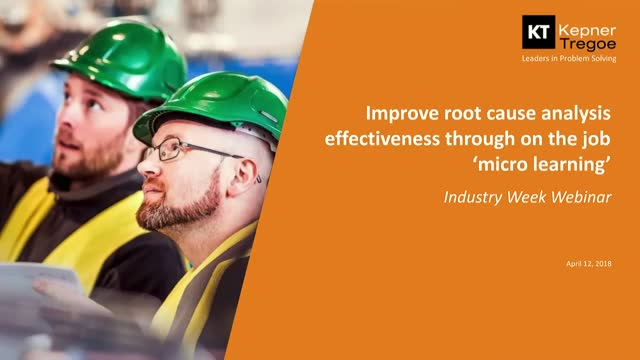 Improve Root Cause Analysis Effectiveness through On-the-Job Micro-Learning