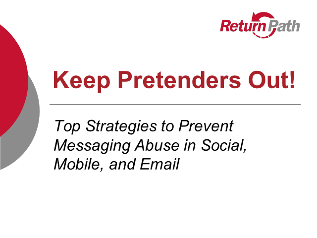 Keep Pretenders Out! Strategies to Prevent Brand Messaging Abuse