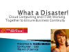 What a Disaster: Working Cloud & ITSM for Business Continuity