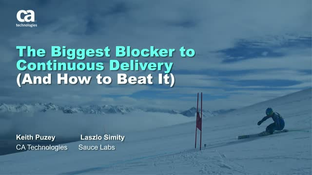 The Biggest Blocker to Continuous Delivery (And How to Beat It)